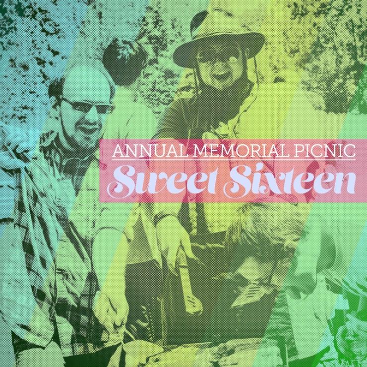 Annual Memorial Picnic Sweet Sixteen