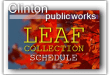 Clinton announces leaf collection schedule