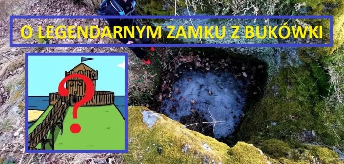 Zamek w Bukówce! Nie tylko legenda! Istniał naprawdę! Ile przetrwało do dziś po 700 latach?