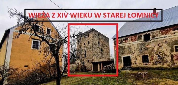 Średniowieczna wieża w Starej Łomnicy. Zapomniany zabytek, ruiny, kurnik …