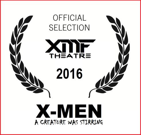 XMFtheatre-acreaturewasstirring