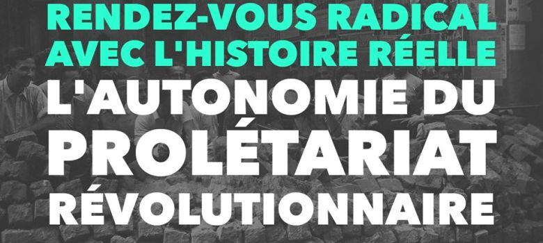 Qu'est-ce que l'autonomie révolutionnaire du prolétariat ?