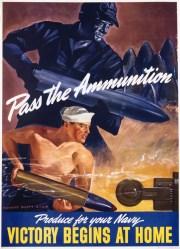 """EUA: """"Passe a Munição"""" e """"Produza para sua Marinha. A vitória começa em casa"""". O operário e o marinheiro estão em posições simétricas, um produzindo e o outro carregando um projétil."""