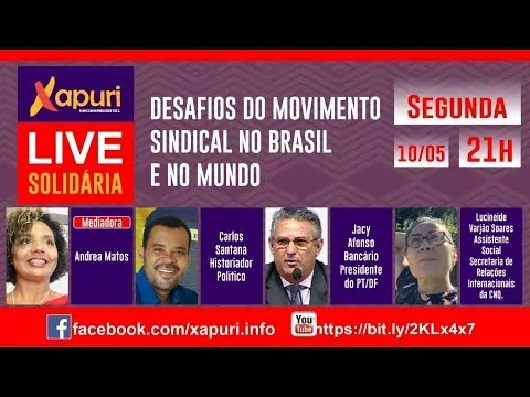 LIVE SOLIDÁRIA – DESAFIOS DO MOVIMENTO SINDICAL NO BRASIL E NO MUNDO