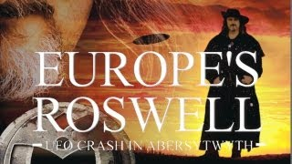 Europe's Roswell: UFO Crash at Aberystwyth -- UFO Retrieved in the UK! FREE MOVIE