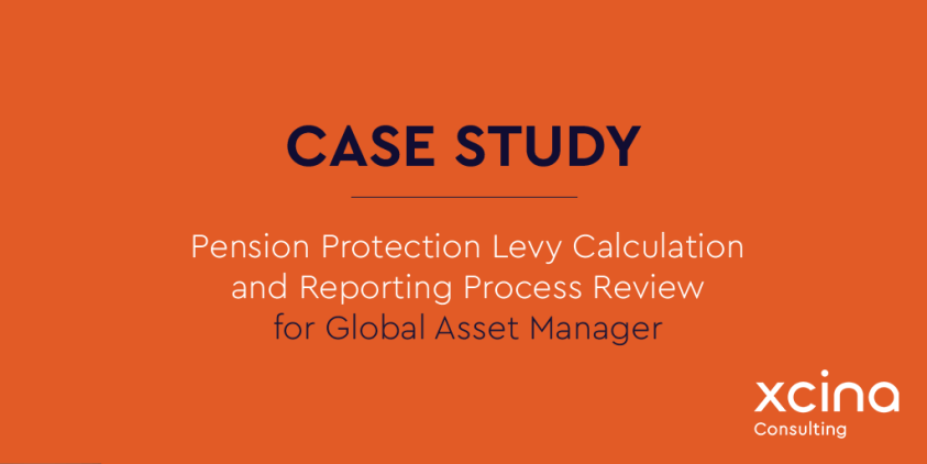 Pension protection levy calculation and reporting process review for global Asset Manager