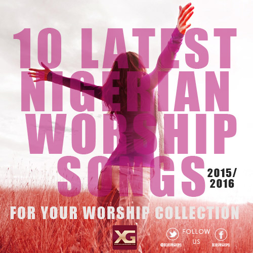 10-LATEST-WORSHIP-SONGS