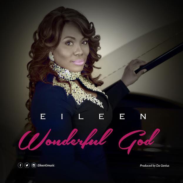 WONDERFUL GOD- Eileen