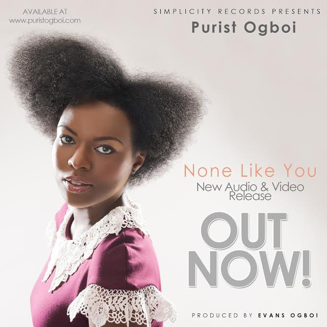 PURIST OGBOI - NONE LIKE YOU
