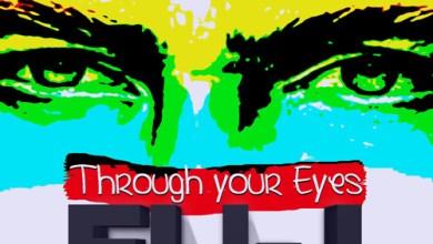 Photo of AUDIO: Eli-J – Through Your Eyes | @whitegod001