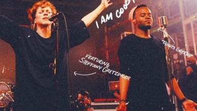 """Photo of """"Travis Greene"""" – """"Good & Loved"""" (ft) Steffany Gretzinger"""