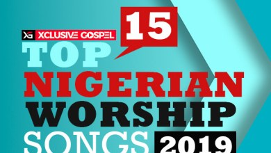 Photo of TOP 15 NIGERIAN WORSHIP SONGS 2019 (16-30)