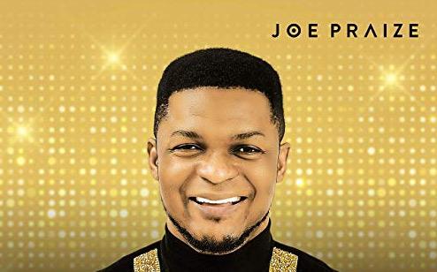 joe praize songs