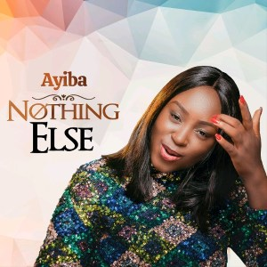 Ayiba - Nothing Else