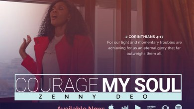 """Photo of Zenny DEO Shares """"Courage My Soul"""" Song and Video 