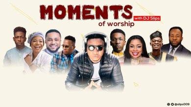 Photo of MIXTAPE: Dj Slips – Moments Of Worship | @slips009