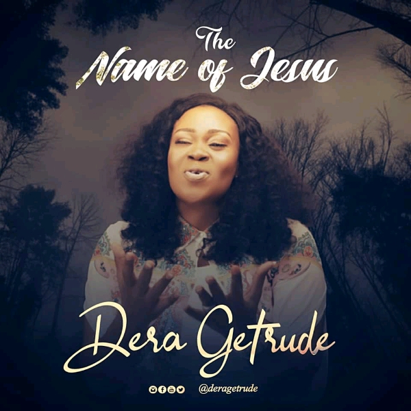 Dera Getrude - The Name of Jesus