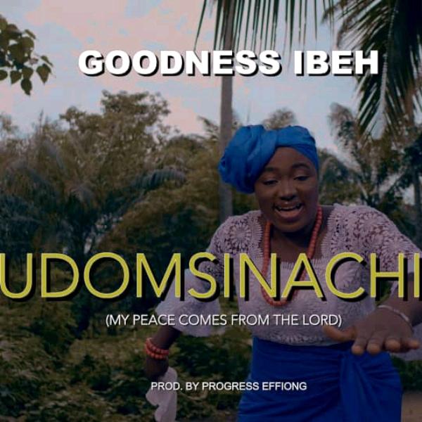 Goodness Ibeh - Udomsinachi
