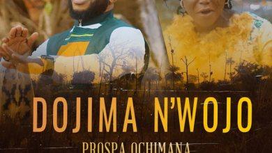 Photo of VIDEO: Prospa Ochimana – Dojima Nwojo (feat. Abigail Omonu) | Download mp3