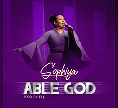 Photo of Sophiya – Able God | Download mp3