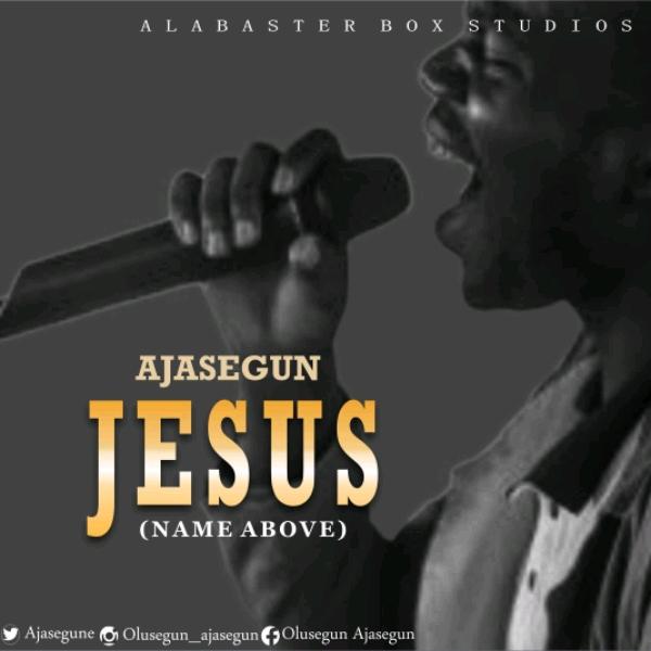 Ajasegun - Jesus