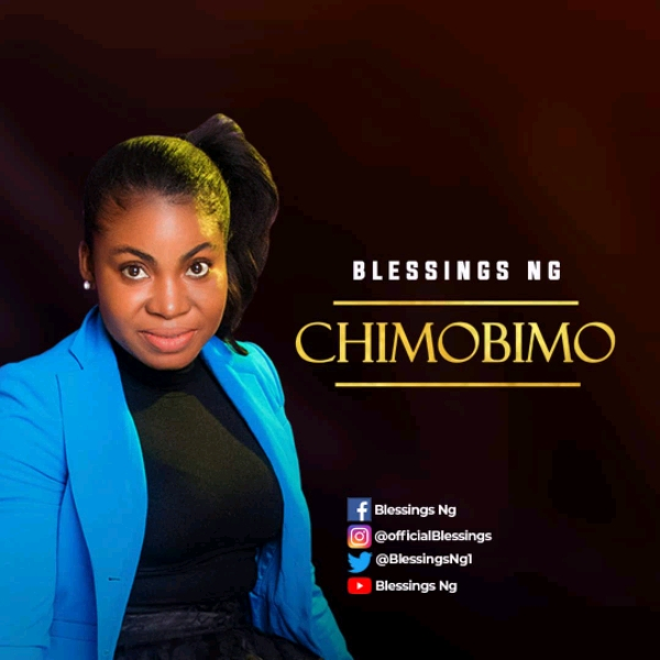 Blessings Ng - Chimobimo