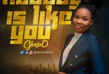 """Photo of Gloria Onyinyechi out with song """"Nobody Is Like You"""""""
