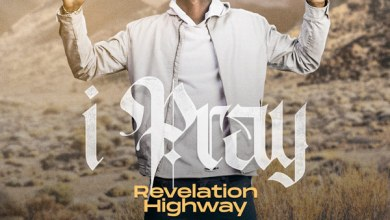 Photo of Revelation Highway – I Pray | mp3 download