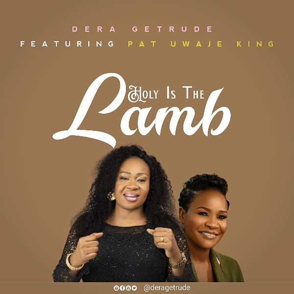 Dera Getrude - Holy is the Lamb""