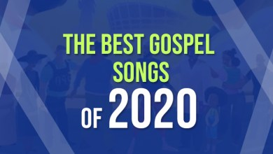 Photo of The Best Gospel Songs Of 2020 | #2020Throwback