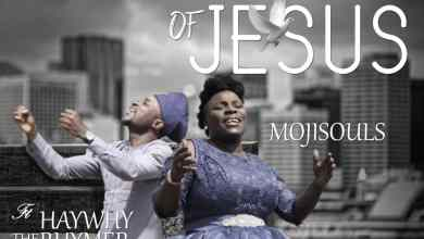 Photo of VIDEO: Moji Souls – The Name Of Jesus (Ft. Haywhy The Rhymer) | @MOJISOULS