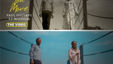 Photo of VIDEO: Paul Oluikpe  – Know You More [Ft. Wisdom]