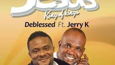Photo of Deblessed – Jesus (King of Kings) featuring Jerry K