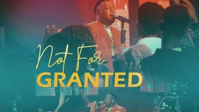 Photo of Eben – Not For Granted | Download Mp3, Stream