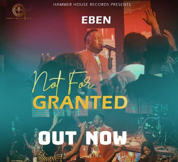 Eben - Not For Granted