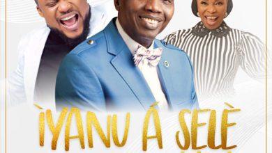 Photo of Tim Godfrey – Iyanu A Sele (feat. Pastor Adeboye & Top Alabi)