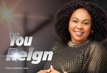 "Photo of Ifeoma Okolie Releases Worship Song ""You Reign"" 
