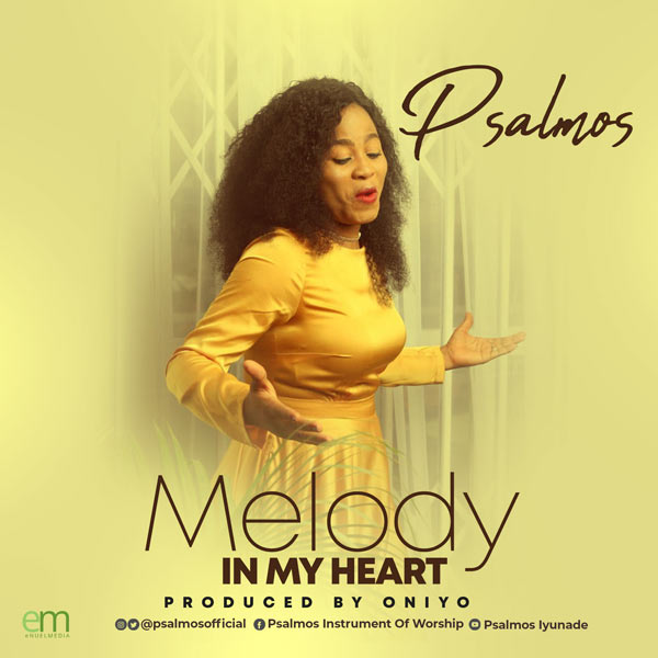 psalmos melody in my heart