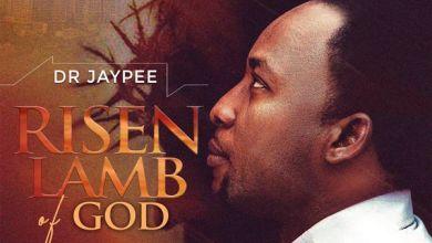 "Photo of Dr Jay Pee Drops Third Single ""Risen Lamp Of God"" | @DRJAYPEE3"