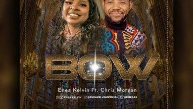 Photo of Enea Kelvin – Bow (Ft. Chris Morgan) | @EneaA9