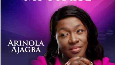 Photo of Arinola Ajagba – You Deserve My Praise