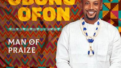 Photo of Man of Praize – Obong Ofon (The Lord is Good)