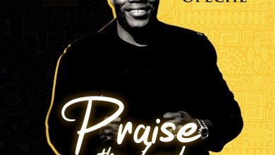 Photo of Sam Opeche Releases 'Praise The Lord'