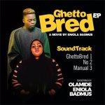 Olamide Eniola Badmus Ghetto Bred