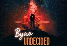 Byno – Undecided