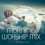 DJ SMART Face - Morning Worship Mix
