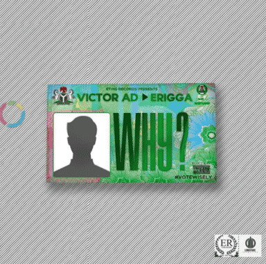 Victor AD - Why Ft. Erigga