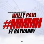 Willy Paul Ft. Rayvanny – Mmmh