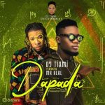 DJ Tiami x Mr Real – Dapada Mp3 Download