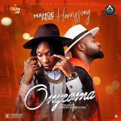 Mahoe ft Harrysong Onyeoma Mp3 Download